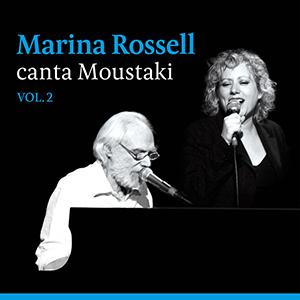 Marina Rossell Canta Moustaki - Vol. 2